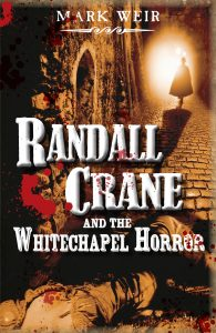 Randall Crane and the Whitechapel Horror